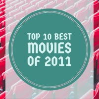 Throwback List: Top 10 Best Movies of 2011