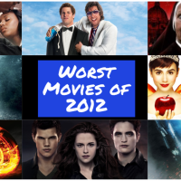 Throwback List: Top 10 Worst Movies of 2012